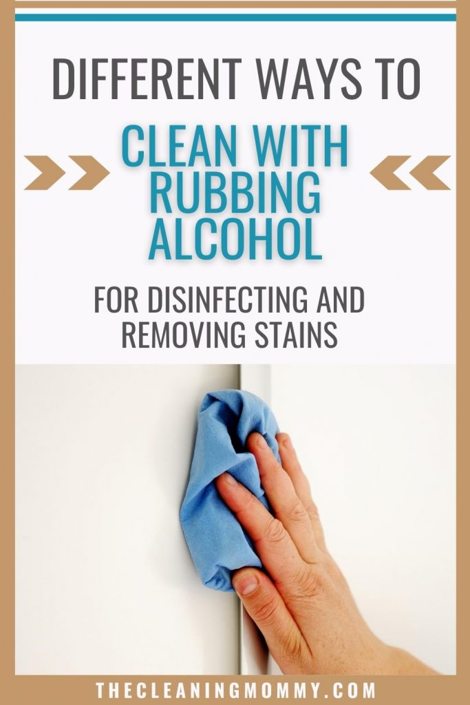 ways to clean with rubbing alcohol